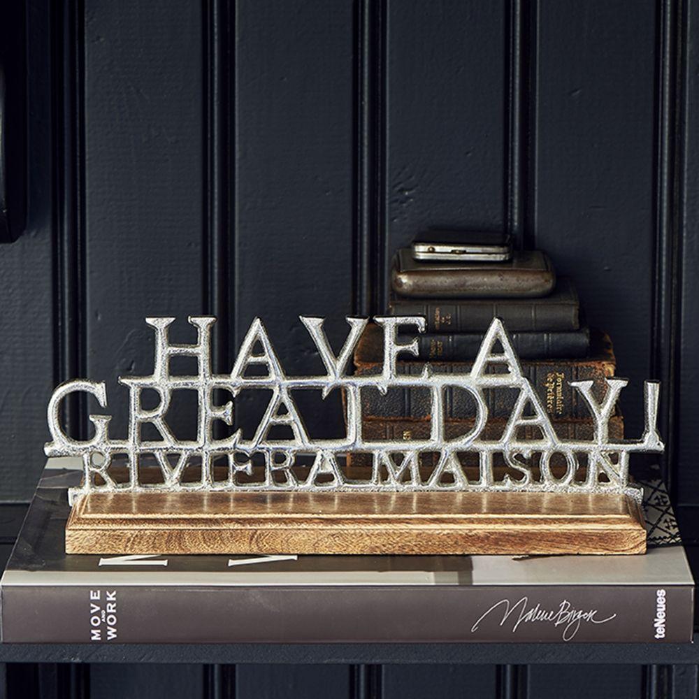 Dekoračný nápis RM Have A Great Day Statue